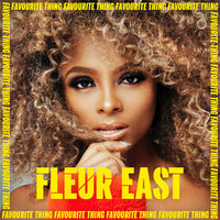 Favourite Thing — Fleur East