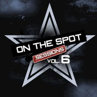 On the Spot Sessions, Vol. 6 — сборник