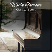 #15 World Famous Classical Songs — Piano Shades, Piano para Relajarse,, Piano para Relajarse, Piano Shades
