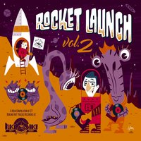 Rocket Launch, Vol. 2 — сборник
