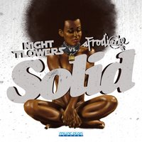 Solid — Night Flowers, Night Flowers, Afrodizzie, Afrodizzie