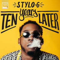 Ten Years Later - EP — Stylo G