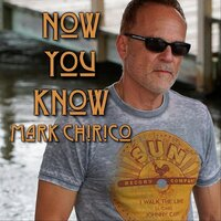 Now You Know — Mark Chirico