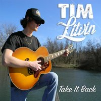 Take It Back — Tim Litvin