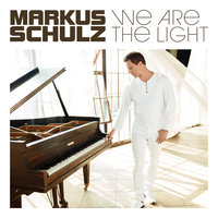 We Are the Light — Markus Schulz