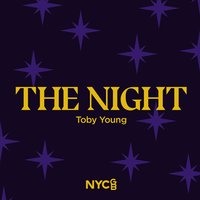 The Night — National Youth Choir Of Great Britain, Toby young, Dominic Peckham, Dominic Ellis-Peckham