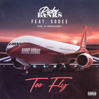 Too Fly — Ricky Banks