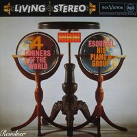 Four Corners Of The World — Esquivel & His Orchestra