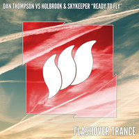 Ready to Fly — Dan Thompson feat. Holbrook & SkyKeeper