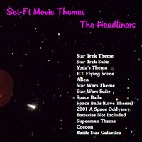Sci-Fi Movie Themes — The Headliners