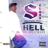 Hell or Hollywood — S Class