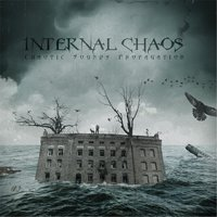 Chaotic Sounds Propagation - EP — Internal Chaos