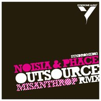 Outsource Remix / New Deal — Noisia, PHACE, Mindscape