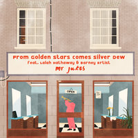 From Golden Stars Comes Silver Dew — Mr Jukes, Lalah Hathaway, Barney Artist