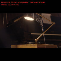 Reservoir Studio Session — Angelo De Augustine