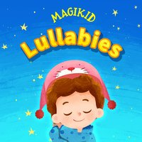 Lullablies — Magikid