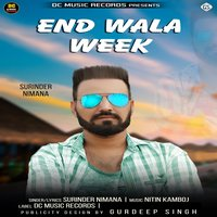 End Wala Week — Surinder Nimana