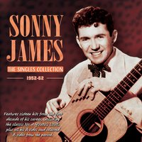 The Singles Collection 1952-62 — Sonny James