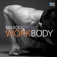 Work Body — Marcio Peron