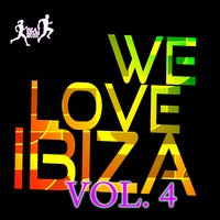 We Love Ibiza, Vol. 4 — сборник