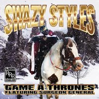 Game a Thrones — Swazy Styles