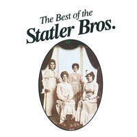 The Best Of The Statler Brothers — The Statler Brothers