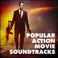 Popular Action Movie Soundtracks — Best Movie Soundtracks