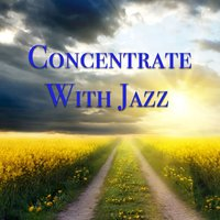 Concentrate With Jazz — сборник