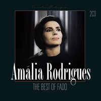 The Best Of Fado — Amália Rodrigues