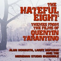 The Hateful Eight: Music From The Films Of Quentin Tarantino — сборник