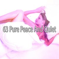 63 Pure Peace And Quiet — Bedtime Baby