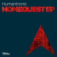 Homequest EP — Humantronic
