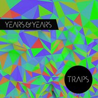 Kitsuné: Traps - EP — Years & Years