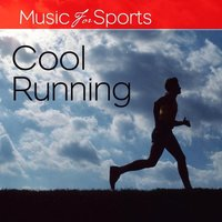 Music For Sports: Cool Running (120 - 140  BPM) — The Gym All-Stars