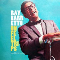 On Feel Trips - Summer in Mind — Ray Barretto