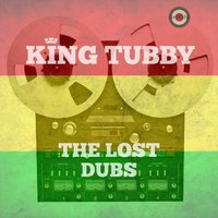 The Lost Dubs — King Tubby