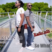 So What — DJ Daken, Kevin LS