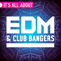 It's All About EDM & Club Bangers — сборник
