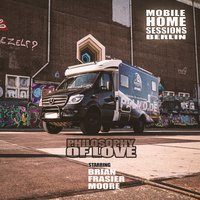 Philosophy of Love (Mobile Home Sessions Berlin) — Cosmo Klein, Brian Frasier Moore