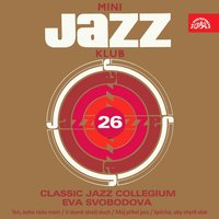 Mini Jazz Klub, Vol. 26 — Eva Svobodová, Classic Jazz Collegium, Джордж Гершвин