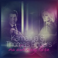 No Ordinary Love — Камалия, Thomas Anders