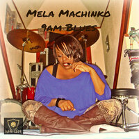 9am Blues — Mela Machinko