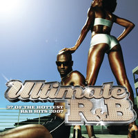 Ultimate R&B 2007 — сборник