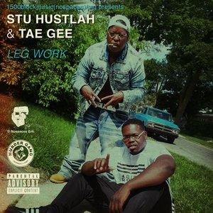 Stu Hustlah & Tae Gee - Neighborhood Hustlahs