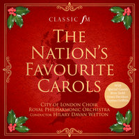 The Nation's Favourite Carols — Royal Philharmonic Orchestra, Hilary Davan Wetton, City of London Choir