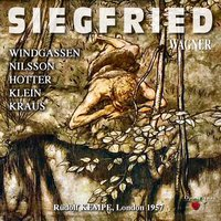 Wagner: Siegfried — Hans Hotter, Orchestra of the Royal Opera House, Covent Garden, Peter Klein, Rudolf Kempe, Birgit Nilsson, Wolfgang Windgassen, Рихард Вагнер