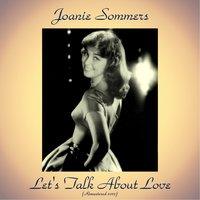 Let's Talk About Love — Joanie Sommers, Tommy Oliver