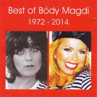 Best Of Bódy Magdi 1972-2014 — Magdi Bódy