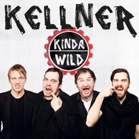 Kinda Wild — Kellner