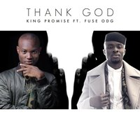 Thank God — King Promise, Fuse ODG